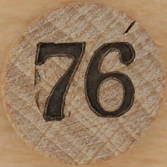 Bingo Number 76 (Leo Reynolds) Tags: canon eos iso100 number squaredcircle lotto 60mm f80 bingo loto 76 housie housey 0125sec 40d hpexif numberset numberbingo houseyhousey xsquarex housiehousie sqset054 bingoset05 xleol30x