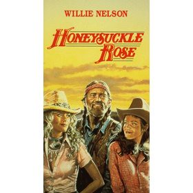 Famous Willie Nelson Movie Lines Honeysuckle Rose Www