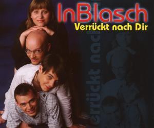 InBlasch - Verrückt Nach Dir