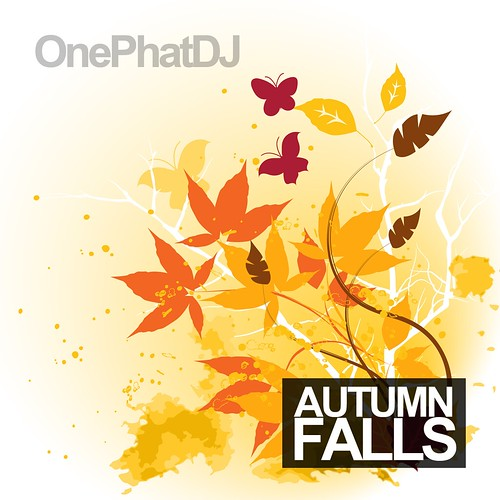 Autumn Falls by One Phat DJ