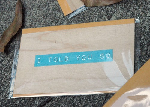 """I  Told You So""  message card"