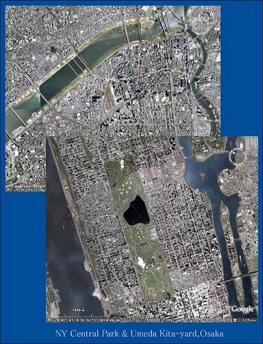 Google Earth NY Centrall Park & Umeda Kita Yard,Osaka-500km
