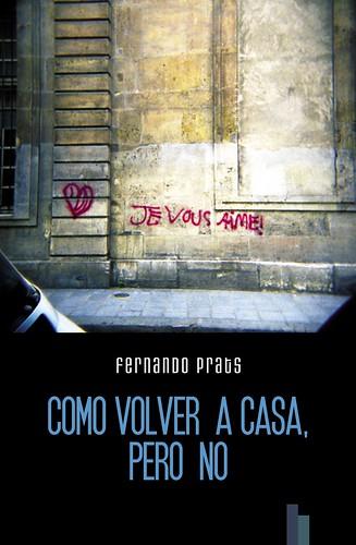 Como volver a casa, pero no (poetry book)
