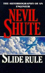 Slide Rule - Nevil Shute