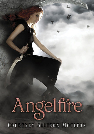February 15th 2011 Angelfire (Angelfire, #1) by Courtney Allison Moulton