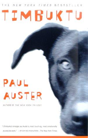 Timbuktu -Paul Auster-