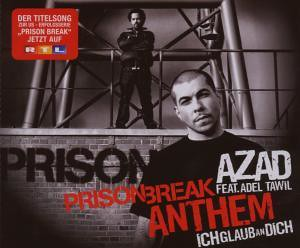 Azad feat. Adel Tawil - Prison Break Anthem