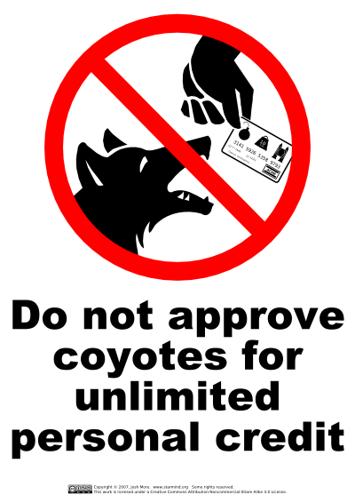Do Not Approve Coyotes For Unlimited Personal Credit