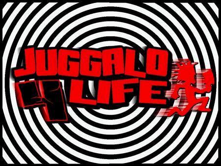 juggalo 4 life