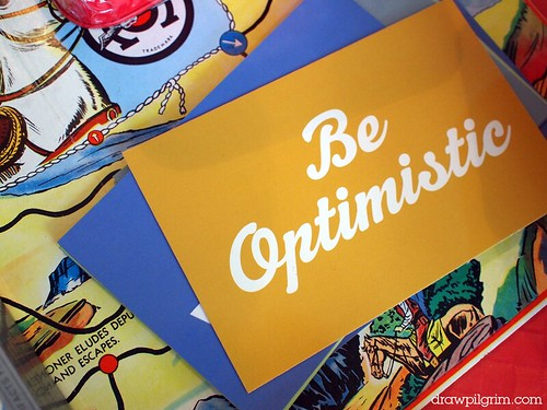 life: be optimistic