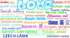 LOVE in 28 different languages (guitarhippie29) Tags: dutch french greek japanese italian czech chinese polish swedish arabic norwegian spanish korean german danish finnish russian portuguese indonesian turkish lithuanian romanian latvian hungarian icelandic slovak estonian slovenian