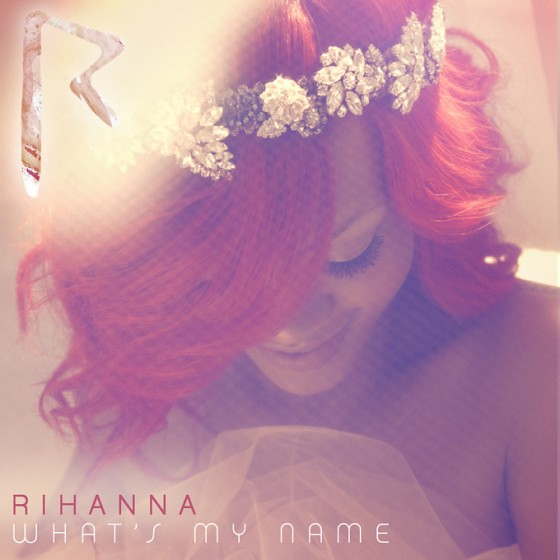 Rihanna- What's My Name by Rihanna Navy