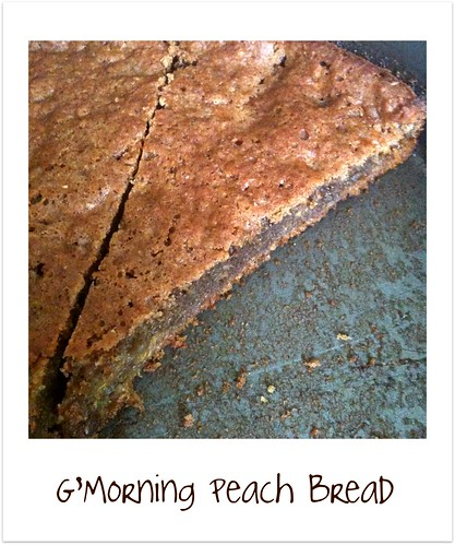 G'Morning Peach Bread