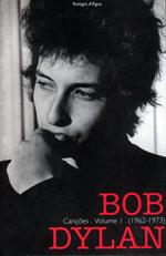 View Bob Dylan - Canções - Volume 1