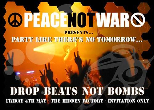 Drop Beats Peace Not War