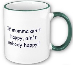 if_momma_aint_happy_aint_nobody_happy_mug-p1680601632681309802ln6e_400