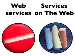 The Web and Web Services - Chalk and Cheese