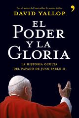 """Entrevista con David Yallop, autor del libro sobre Juan Pablo II """"El poder y la gloria"""""""