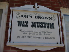 John Brown Wax Museum Sign