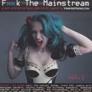 Fxxk The Mainstream Vol. 1