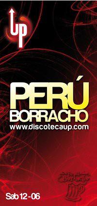 Perú Borracho - Discoteca UP