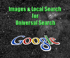 Images & Local Search for Google Universal Search
