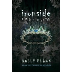 Ironside: A Modern Faery's Tale, by Holly Black