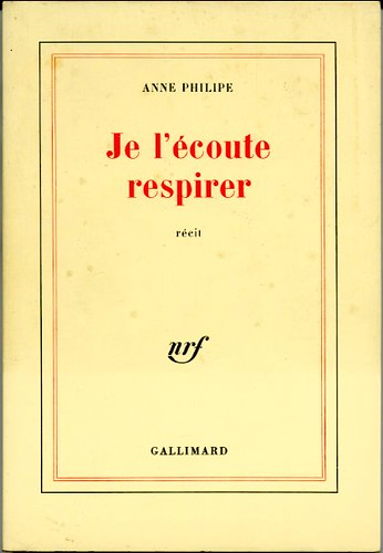 Je l'écoute respirer, by Anne PHILIPE