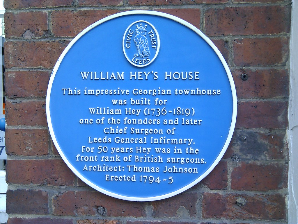 William Hey (surgeon) William Hey blue plaque Open Plaques