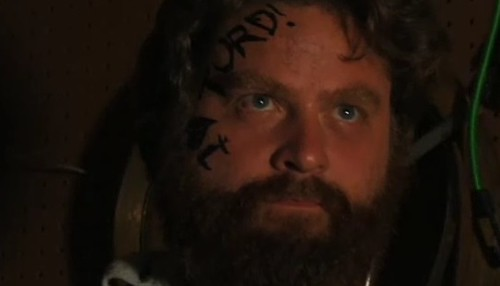 Not me; Zach Galifianakis