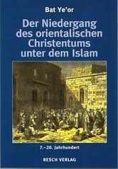 Bat Ye'or, Der Niedergang des orientalischen Christentums unter dem Islam