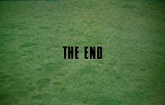 THE END (Dill Pixels) Tags: cinema film topv111 movie screenshot topv555 topv333 theend topv444 topv222 end title namethatfilm topv666 blowup 1000views antonioni endtitles 5000views ntf 7000views