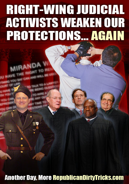 Activist SCOTUS Nails the Coffin on Our Miranda Rights