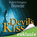 Robert Gregory Browne - Devil's Kiss - Hörbuch
