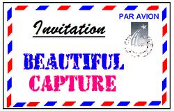 Invitation From Beautiful Capture to Join and Post this Picture