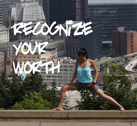 recognize your worth