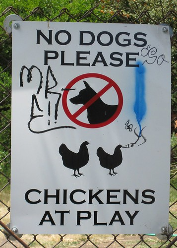 No Dogs Please - Chickens at Play sign on gate to the Edible Schoolyard by Eve Fox, Garden of Eating blog