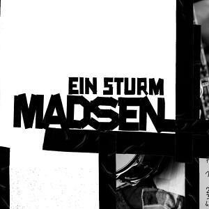 Madsen - Ein Sturm