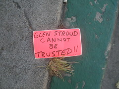 Glen Stroud Cannot Be Trusted