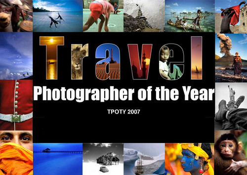 Travel Photographer of the Year 2007 Contest