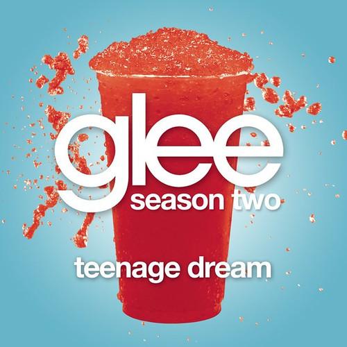 Glee Cast Teenage Dream (Season Two)