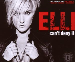 Elli - Can´t Deny It