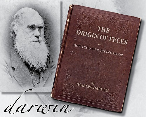 "Charles Darwin's ""The Origin of Feces"""