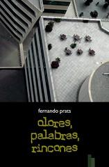 Olores, palabras, rincones, Fernando Prats