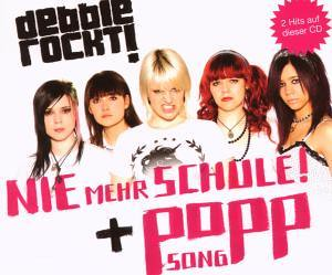 Debbie Rockt! - Nie Mehr Schule