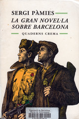 Sergi Pàmies, La gran novel·la sobre Barcelona