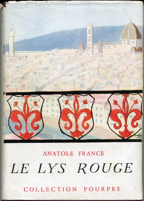 Le lys rouge by, Anatole FRANCE