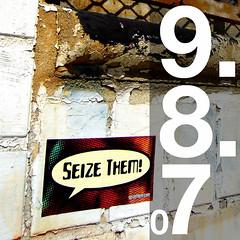 Seize Them! 9/8/07