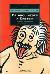 Manuel Lozano Leyva, De Arquímedes a Einstein