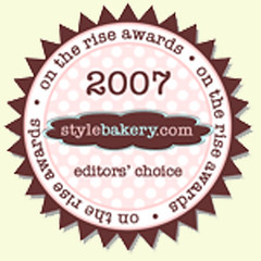 Stylebakery 2007 on the rise award!